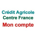 www.ca-centrefrance.fr Mon compte CA Centre France